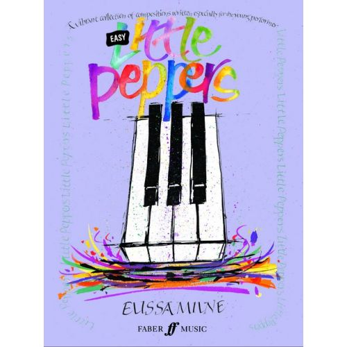 FABER MUSIC MILNE ELISSA - EASY LITTLE PEPPERS - PIANO