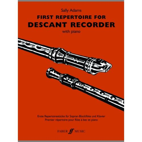 FABER MUSIC SALLY ADAMS - FIRST REPERTOIRE FOR DESCANT RECORDER