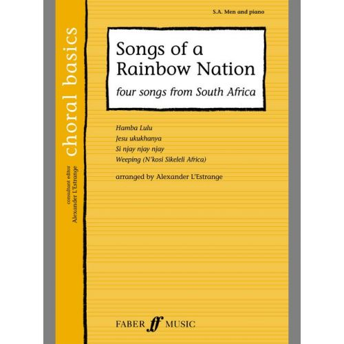FABER MUSIC L'ESTRANGE A. - SONGS OF A RAINBOW NATION - CHORAL BASICS - MIXED VOICES SA (PAR 10 MINIMUM)