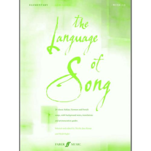 FABER MUSIC PEGLER H / KEMP N J - LANGUAGE OF SONG - ELEMENTARY (LOW VC) - LOW VOICE AND PIANO (PAR 10 MINIMUM)