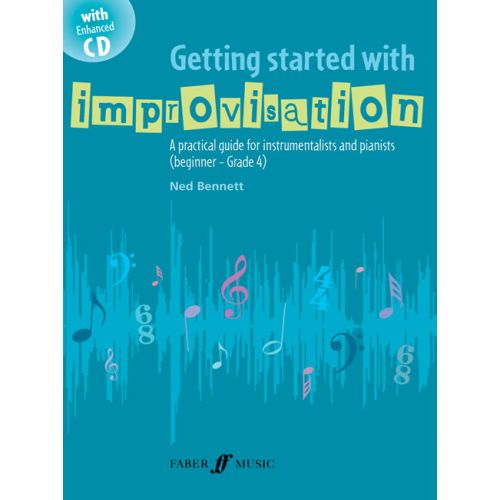 FABER MUSIC BENNETT NED - GETTING STARTED WITH IMPROVISATION + CD