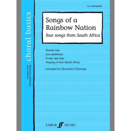 FABER MUSIC L'ESTRANGE A. - SONGS OF A RAINBOW NATION - CHORAL BASICS - MIXED VOICES SA (PER 10 MINIMUM)