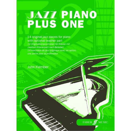 FABER MUSIC KEMBER JOHN - JAZZ PIANO PLUS ONE - PIANO