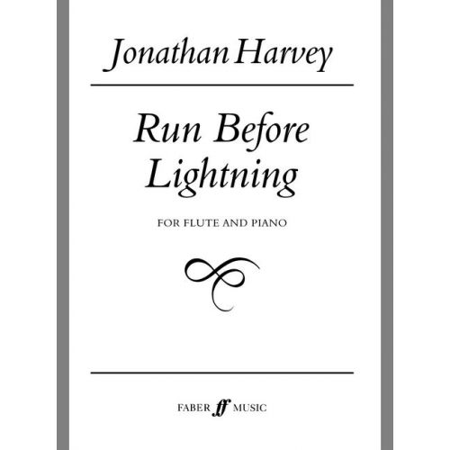 FABER MUSIC HARVEY JONATHAN - RUN BEFORE LIGHTNING - FLUTE AND PIANO