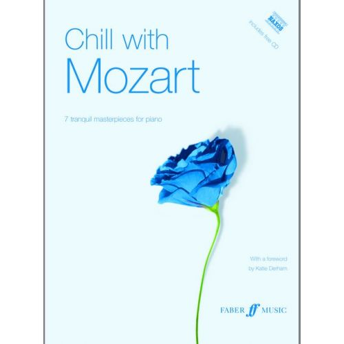 FABER MUSIC MOZART WOLFGANG AMADEUS - CHILL WITH MOZART + CD - PIANO SOLO