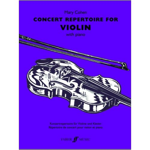 FABER MUSIC COHEN MARY - CONCERT REPERTOIRE FOR VIOLIN - VIOLIN AND PIANO