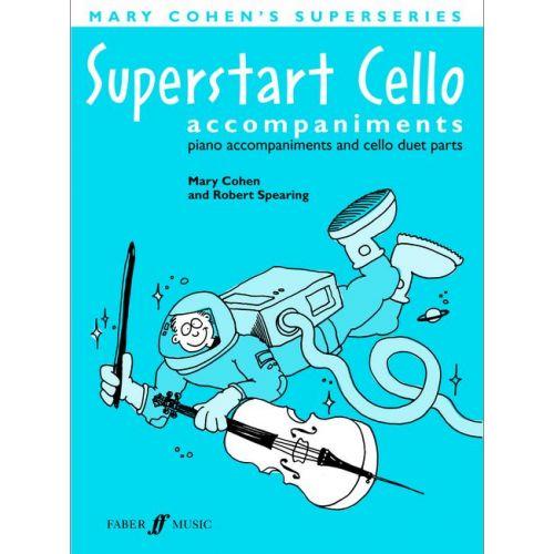FABER MUSIC COHEN M / SPEARING R - SUPERSTART CELLO - CELLO