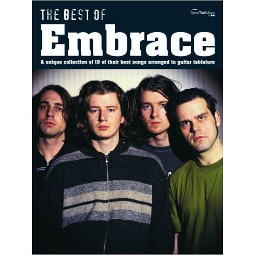 FABER MUSIC EMBRACE - EMBRACE, BEST OF - GUITAR TAB