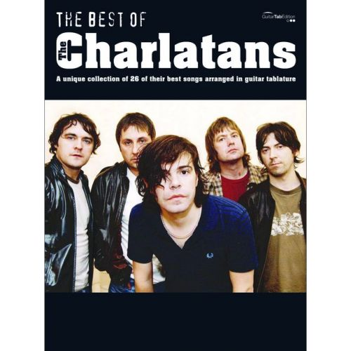 FABER MUSIC CHARLATANS THE - CHARLATANS, THE BEST OF THE - GUITAR TAB