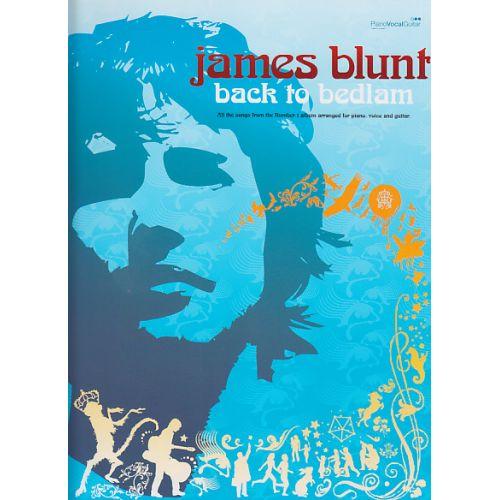 FABER MUSIC BLUNT JAMES - BACK TO BEDLAM - PVG