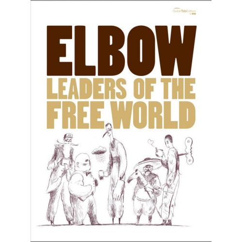 FABER MUSIC ELBOW - LEADERS OF THE FREE WORLD - GUITARE TAB