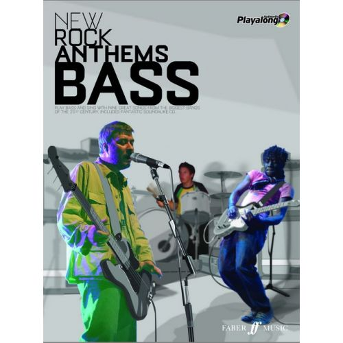 FABER MUSIC NEW ROCK ANTHEMS + CD - AUTHENTIC PLAYALONGS - BASS TAB