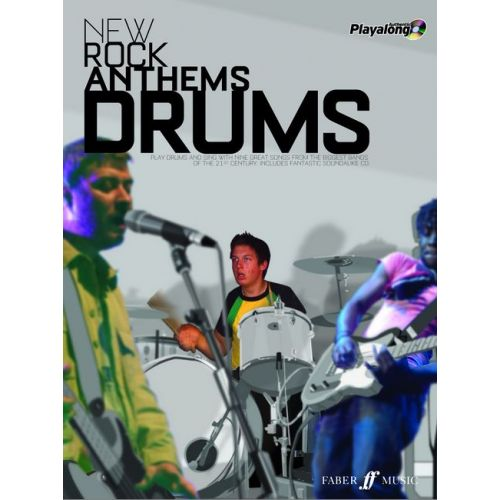 FABER MUSIC NEW ROCK ANTHEMS + CD - AUTHENTIC PLAYALONGS - DRUMS