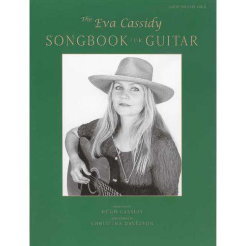 FABER MUSIC CASSIDY EVA - EVA CASSIDY SONGBOOK - GUITAR TAB