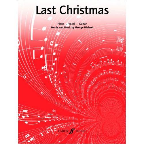 FABER MUSIC MICHAEL GEORGE - LAST CHRISTMAS - PVG