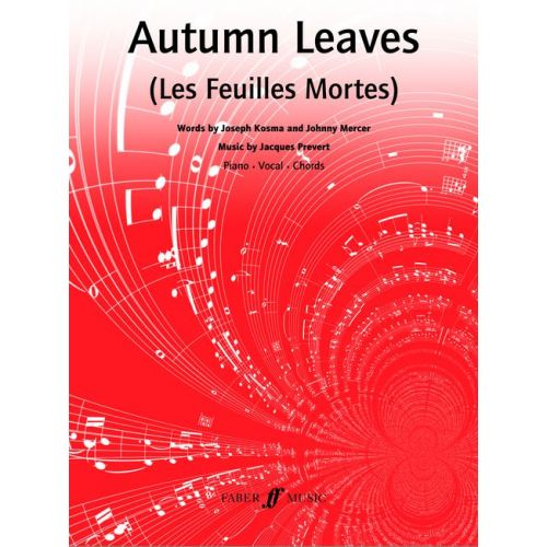 FABER MUSIC KOSMA MERCER / PREVERT - AUTUMN LEAVES - PVG