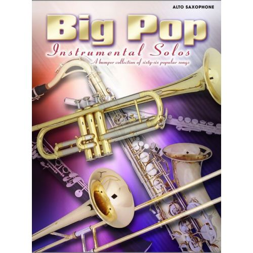 FABER MUSIC BIG POP INSTRUMENTAL SOLOS - SAXOPHONE AND PIANO