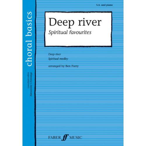 FABER MUSIC PARRY BEN - DEEP RIVER - CHORAL BASICS - MIXED VOICE (PER 10 MINIMUM)