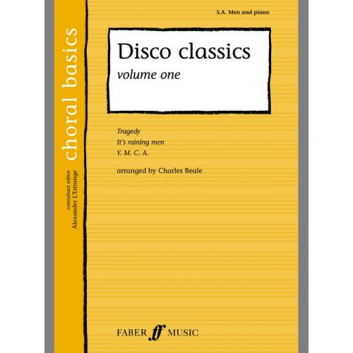FABER MUSIC BEALE CHARLIE - DISCO CLASSICS. VOL.1 - CHORAL BASICS - MIXED VOICES