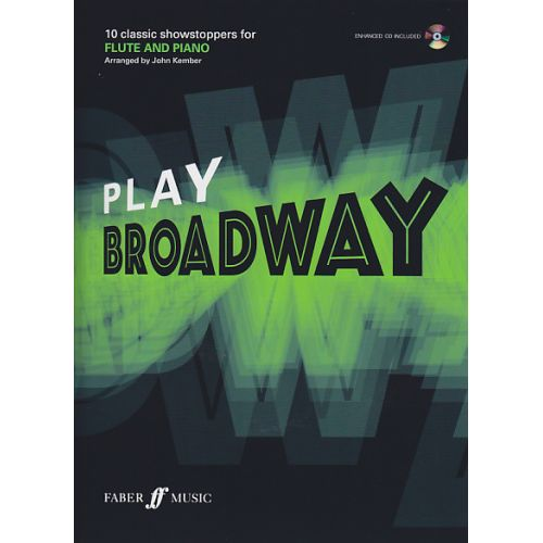 FABER MUSIC PLAY BROADWAY FLUTE + CD