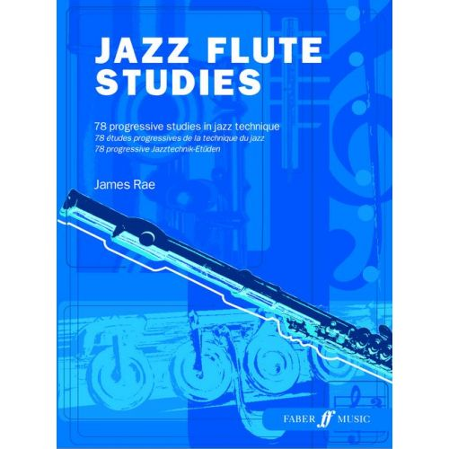 FABER MUSIC RAE JAMES - JAZZ FLUTE STUDIES - FLUTE TEACHING