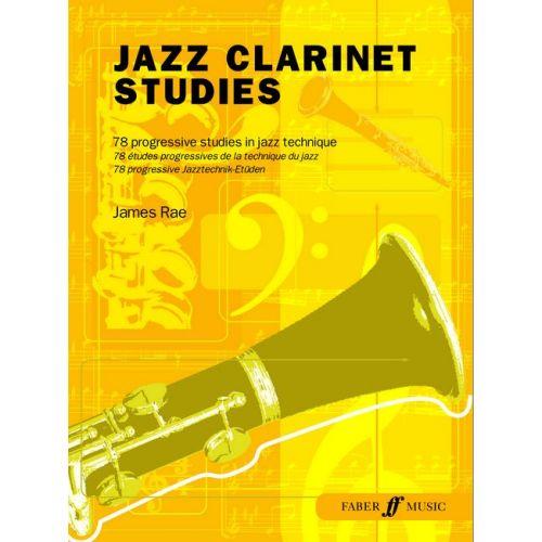 FABER MUSIC RAE JAMES - JAZZ CLARINET STUDIES - CLARINET