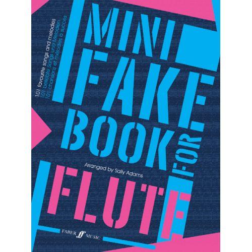 FABER MUSIC ADAMS SALLY - MINI FAKE BOOK - FLUTE SOLO