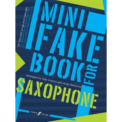 FABER MUSIC ADAMS S / HAMPTON A - MINI FAKE BOOK - SAXOPHONE