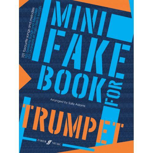 FABER MUSIC ADAMS SALLY - MINI FAKE BOOK - TRUMPET SOLO
