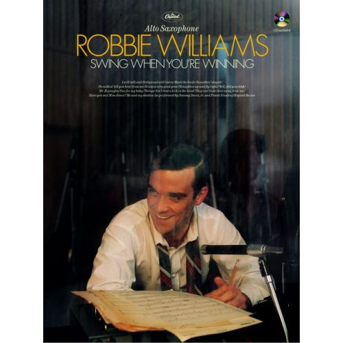FABER MUSIC WILLIAMS ROBBIE - SWING WHEN YOU'RE WINNING + CD - SAXOPHONE AND PIANO