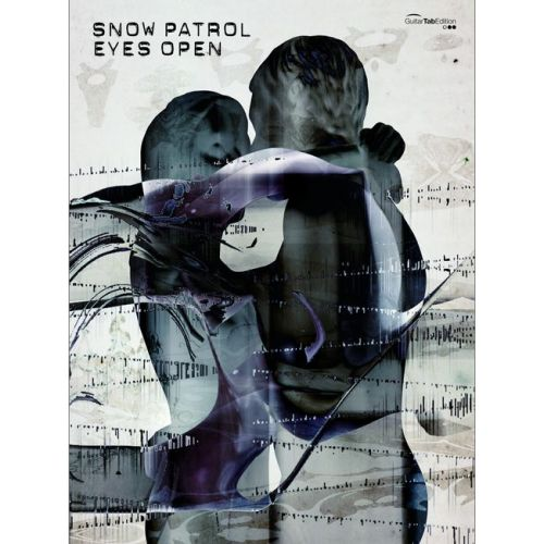 FABER MUSIC SNOW PATROL - EYES OPEN - GUITARE TAB