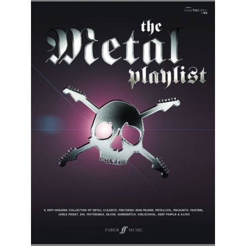 FABER MUSIC METAL PLAYLIST, THE - GUITAR TAB