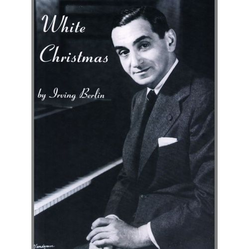 FABER MUSIC BERLIN IRVING - WHITE CHRISTMAS - PVG