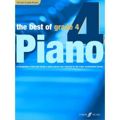 FABER MUSIC WILLIAMS ANTHONY - BEST OF PIANO - GRADE 4 - PIANO
