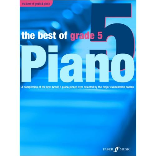 FABER MUSIC WILLIAMS ANTHONY - BEST OF PIANO - GRADE 5 - PIANO