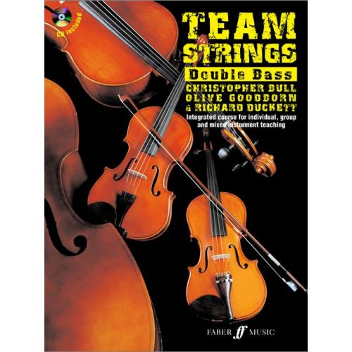 FABER MUSIC DUCKETT BULL / GOODBORN - TEAM STRINGS + CD - DOUBLE BASS