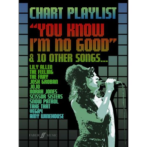 FABER MUSIC CHART PLAYLIST - YOU KNOW I'M NO GOOD - PVG