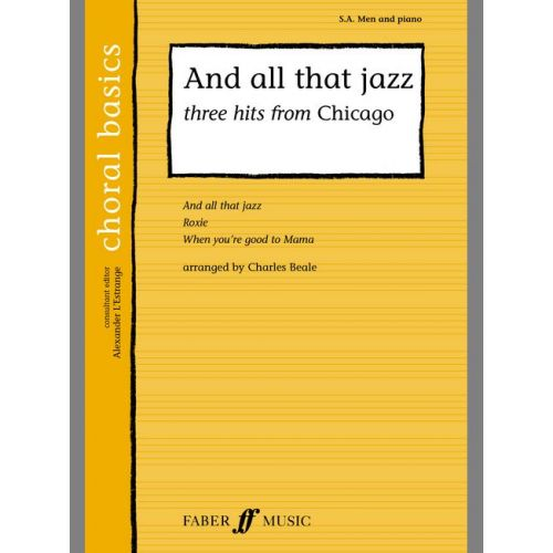 FABER MUSIC BEALE CHARLIE - AND ALL THAT JAZZ- CHORAL BASICS - MIXED VOICES