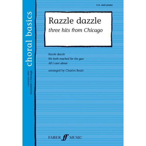 FABER MUSIC BEALE C. - RAZZLE DAZZLE - SOPRANO, ALTO AND PIANO
