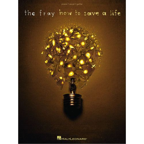 HAL LEONARD FRAY THE - HOW TO SAVE A LIFE - PVG