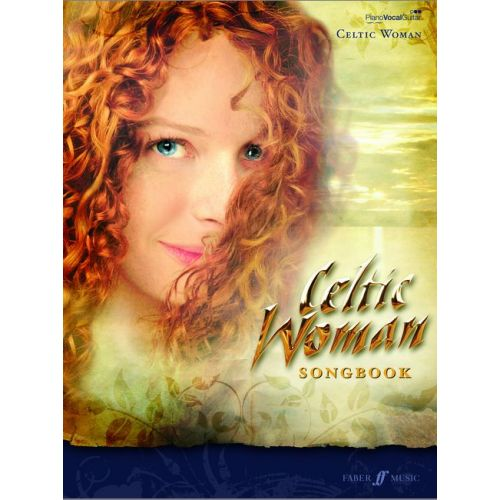 FABER MUSIC CELTIC WOMAN - CELTIC WOMAN COLLECTION - PVG