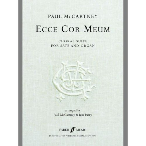FABER MUSIC MCCARTNEY PAUL - ECCE COR MEUM. CHORAL SUITE - MIXED VOICES