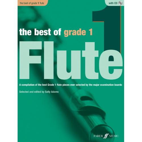 FABER MUSIC ADAMS SALLY - BEST OF GRADE 1 FLUTE + CD - FLUTE AND PIANO