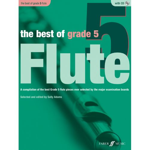 FABER MUSIC ADAMS SALLY - BEST OF GRADE 5 + CD - FLUTE AND PIANO