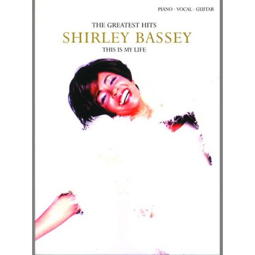 FABER MUSIC BASSEY SHIRLEY - THIS IS MY LIFE - PVG