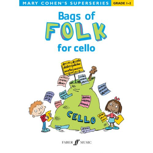 FABER MUSIC COHEN MARY - BAGS OF FOLK FOR CELLO - CELLO SOLO