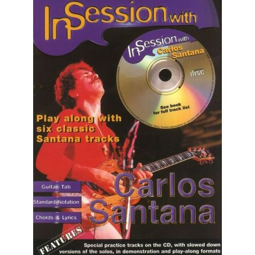 FABER MUSIC SANTANA CARLOS - IN SESSION WITH + CD - GUITAR TAB