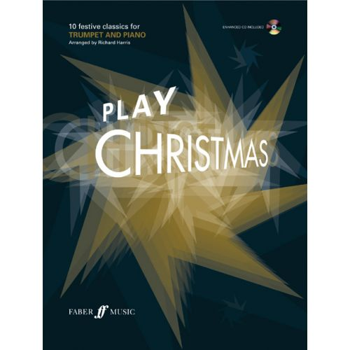 FABER MUSIC HARRIS RICHARD - PLAY CHRISTMAS + CD - TRUMPET AND PIANO