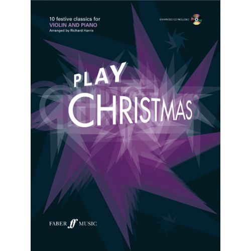 FABER MUSIC HARRIS RICHARD - PLAY CHRISTMAS + CD - VIOLIN AND PIANO