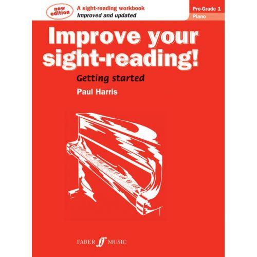FABER MUSIC HARRIS PAUL - IMPROVE YOUR SIGHT-READING! PRE-GRADE 1 - PIANO